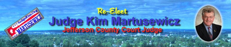 Re-Elect Judge Kim Martusewicz, Jefferson County Court Judge
